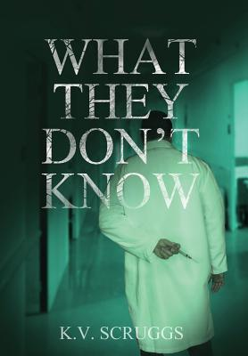 What They Don't Know Cover Image