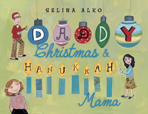 Daddy Christmas & Hanukkah Mama Cover Image