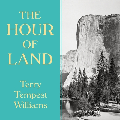 The Hour of Land: A Personal Topography of America's National Parks Cover Image