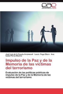 Impulso de La Paz y de La Memoria de Las Victimas del Terrorismo Cover Image