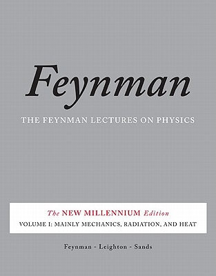 The Feynman Lectures on Physics, Vol. I: The New Millennium Edition: Mainly Mechanics, Radiation, and Heat Cover Image