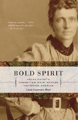 Bold Spirit: Helga Estby's Forgotten Walk Across Victorian America Cover Image
