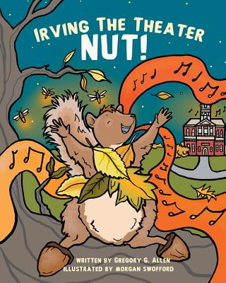Irving the Theater Nut! Cover