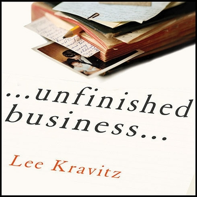 Unfinished Business: One Man's Extraordinary Year of Trying to Do the Right Things Cover Image