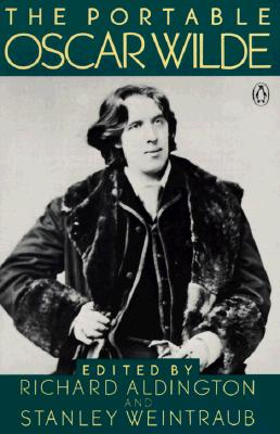 The Portable Oscar Wilde: Revised Edition (Portable Library) Cover Image