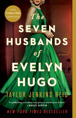 The Seven Husbands of Evelyn Hugo: A Novel Cover Image