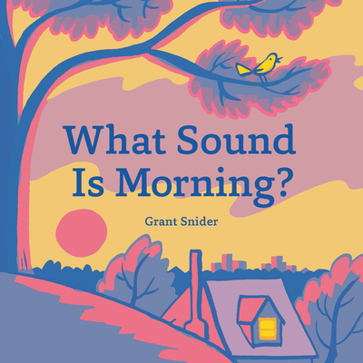 What Sound Is Morning? Cover Image