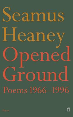 Opened Ground: Poems 1966-1996 (Faber Poetry) Cover Image