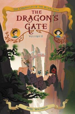 The Dragon's Gate (Chronicles of the Black Tulip #2) Cover Image