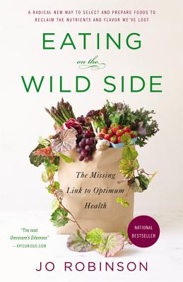 Eating on the Wild Side: The Missing Link to Optimum Health Cover Image