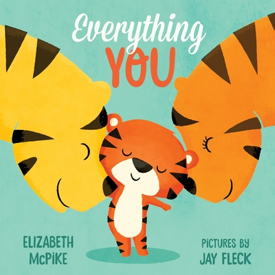Everything You: A Board Book Cover Image