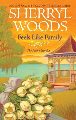 Feels Like Family (Sweet Magnolias Novel #3) Cover Image