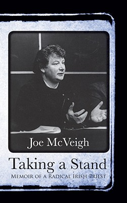 Taking a Stand: Memoir of an Irish Priest Cover Image