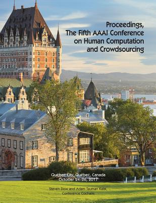 Proceedings, the Fifth AAAI Conference on Human Computation and Crowdsourcing (Hcomp 2017) Cover Image