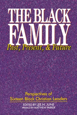 The Black Family: Past, Present, and Future Cover Image