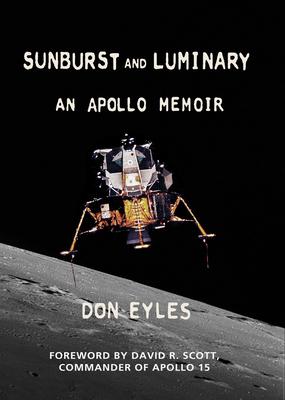 Sunburst and Luminary: An Apollo Memoir Cover Image