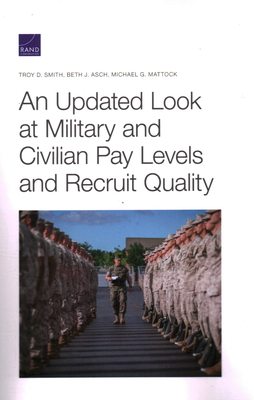 An Updated Look at Military and Civilian Pay Levels and Recruit Quality Cover Image