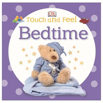 Touch and Feel: Bedtime Cover Image