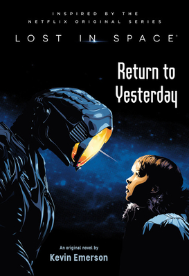 Lost in Space: Return to Yesterday Cover Image