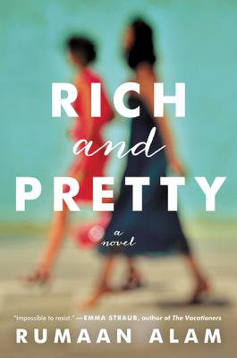 Rich and Pretty: A Novel Cover Image
