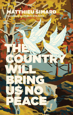 The Country Will Bring Us No Peace Cover Image