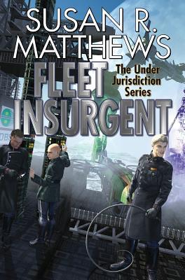 Fleet Insurgent (Under Jurisdiction  #8) Cover Image