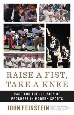 Raise a Fist, Take a Knee: Race and the Illusion of Progress in Modern Sports Cover Image