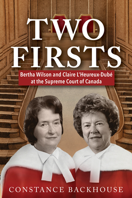 Two Firsts: Bertha Wilson and Claire l'Heureux-Dubé at the Supreme Court of Canada Cover Image
