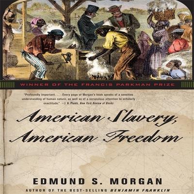 American Slavery, American Freedom Lib/E Cover Image
