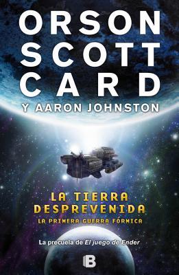 Cover for La Tierra Desprevenida