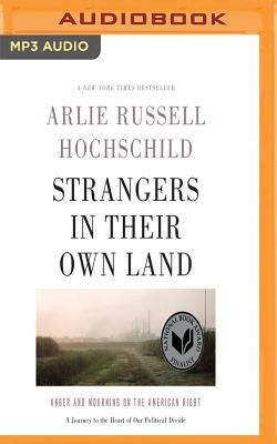 Strangers in Their Own Land: Anger and Mourning on the American Right Cover Image