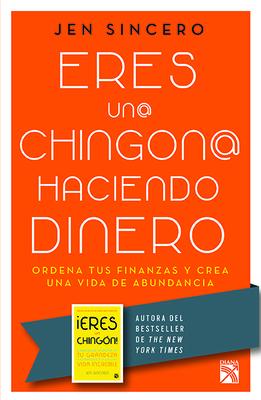 Eres Un@ Chingon@ Haciendo Dinero Cover Image