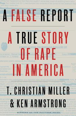 A False Report: A True Story of Rape in America Cover Image