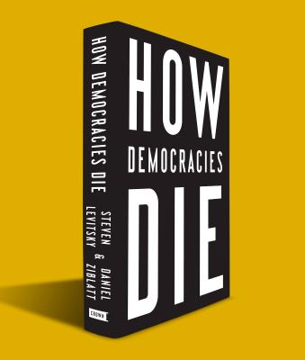 How Democracies Die Cover Image