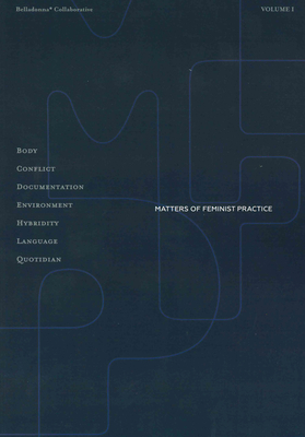 Matters of Feminist Practice, Volume 1 Cover Image
