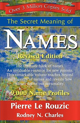 The Secret Meaning of Names Revised Edition Cover Image