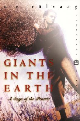 Giants in the Earth: A Saga of the Prairie (Perennial Classics) Cover Image