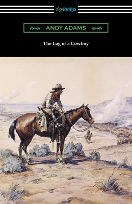 The Log of a Cowboy Cover Image
