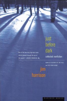 Just Before DarkJim Harrison