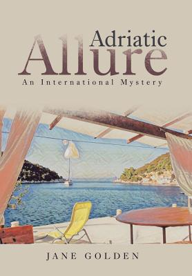 Adriatic Allure: An International Mystery Cover Image
