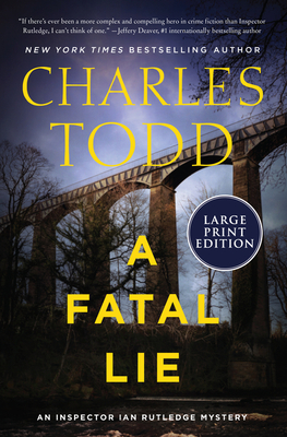 A Fatal Lie: A Novel (Inspector Ian Rutledge Mysteries #23) Cover Image