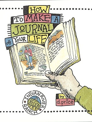 How to Make a Journal of Your Life Cover Image