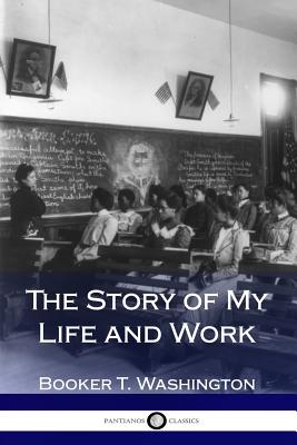 The Story of My Life and Work Cover Image