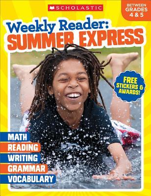 Weekly Reader: Summer Express (Between Grades 4 & 5) Workbook Cover Image
