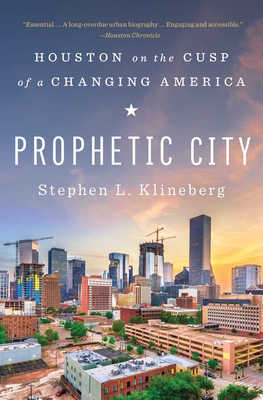 Prophetic City: Houston on the Cusp of a Changing America Cover Image