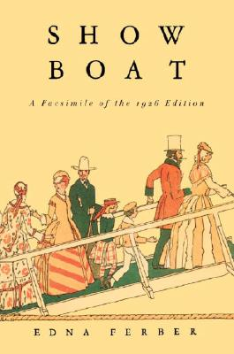 Show Boat: A Facsimile of the 1926 Edition Cover Image