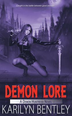Demon Lore (Demon Huntress Novel) Cover Image