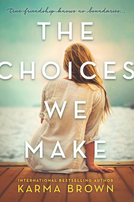 The Choices We Make Cover