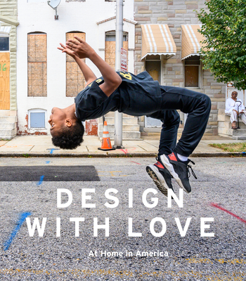 Design with Love: At Home in America Cover Image