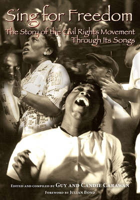 Sing for Freedom: The Story of the Civil Rights Movement Through Its Songs Cover Image